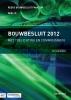 <b>P.J. van der Graaf, M. van Overveld</b>,Bouwbesluit editie 2013