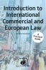 M.W.  Mosselman ,Introduction to International Commercial and European Law