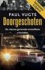 Paul  Vugts,Doorgeschoten