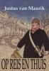 Justus van Maurik ,Op reis en thuis