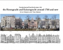 <b>Theo  Bakker</b>,The Herengracht and Keizersgracht in 1768 and now