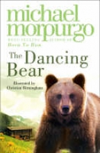 Morpurgo, Michael Dancing Bear