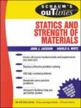 Jackson, John J. Schaum`s Outline of Statics and Strength of Materials