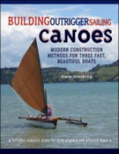 Dierking, Gary Building Outrigger Sailing Canoes
