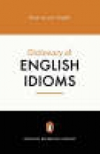 Gulland, Daphne M Penguin Dictionary of English Idioms
