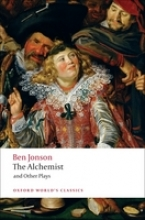 Jonson, Ben The Alchemist and Other Plays