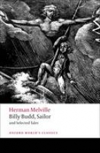 Melville, Herman Billy Budd, Sailor and Selected Tales