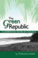Evans, Sterling The Green Republic