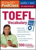 Zweir, Lawrence,McGraw-Hill`s PodClass TOEFL Vocabulary