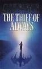 Clive Barker The Thief of Always