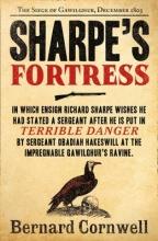 Bernard Cornwell Sharpe`s Fortress
