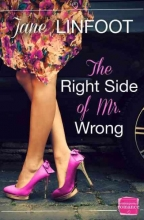 Jane Linfoot The Right Side of Mr Wrong