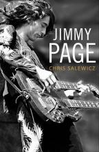 Salewicz, Chris Jimmy Page: The Definitive Biography