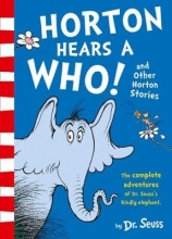 Dr. Seuss Horton Hears a Who and Other Horton Stories