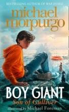 Michael Morpurgo,   Michael Foreman Boy Giant