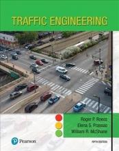 Roess, Roger P., Ph.D.,   Prassas, Elena S., Ph.D.,   McShane, William R., Ph.D. Traffic Engineering