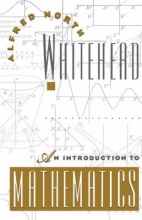 A. N. Whitehead An Introduction to Mathematics
