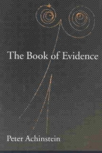 Peter (Professor of Philosophy, Professor of Philosophy, Johns Hopkins University) Achinstein The Book of Evidence