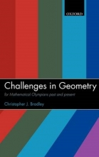 Christopher J. (Formerly Fellow and Tutor in Mathematics at Jesus College, Oxford (now retired)) Bradley Challenges in Geometry