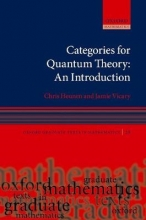 Chris (Reader, Reader, University of Edinburgh) Heunen,   Jamie (Royal Society University Research Fellow, Royal Society University Research Fellow, University of Birmingham) Vicary Categories for Quantum Theory