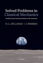 O.L.De Lange,   J. Pierrus Solved Problems in Classical Mechanics