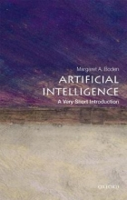 Margaret A. (Research Professor of Cognitive Science, University of Sussex) Boden Artificial Intelligence: A Very Short Introduction