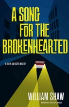 Shaw, William A Song for the Brokenhearted