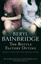 Bainbridge, Beryl Bottle Factory Outing