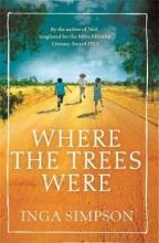 Simpson, Inga Where the Trees Were