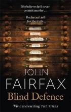 Fairfax, John Blind Defence