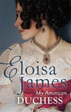 James, Eloisa My American Duchess