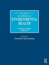 Battersby, Stephen Clay`s Handbook of Environmental Health
