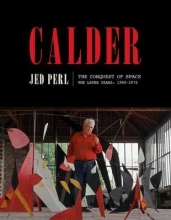 Jed Perl Calder: The Conquest of Space