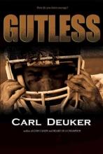 Deuker, Carl Gutless