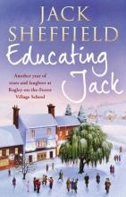 Sheffield, Jack Educating Jack