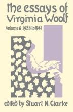 Stuart N. Clarke Virginia Woolf, Essays Virginia Woolf Vol.6