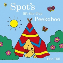 Hill, Eric Spot`s Lift-the-Flap Peekaboo