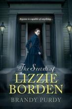 Purdy, Brandy The Secrets of Lizzie Borden