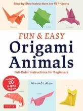 Michael G. LaFosse Fun and Easy Origami Animals