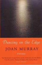 Joan Murray Dancing On The Edge