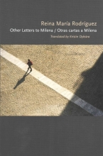 Rodriguez, Reina Mar Other Letters to Milena Otras Cartas a Milena
