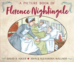 DAVID A. ADLER A Picture Book Of Florence Nightingale