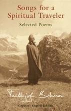 Frithjof Schuon Songs for a Spiritual Traveler