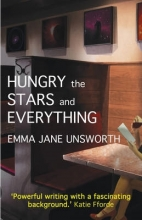 Unsworth, Emma Hungry, the Stars and Everything
