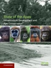 Arcus Foundation Infrastructure Development and Ape Conservation: Volume 3