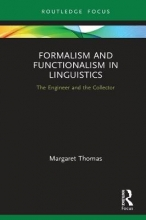 Margaret Thomas Formalism and Functionalism in Linguistics