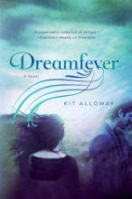 Alloway, Kit Dreamfever