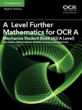 Jess Barker,   Nathan Barker,   Michele Conway,   Janet Such A Level Further Mathematics for OCR A Mechanics Student Book (AS/A Level)