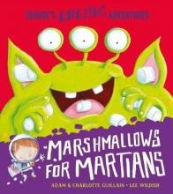 Guillain, Adam Marshmallows for Martians