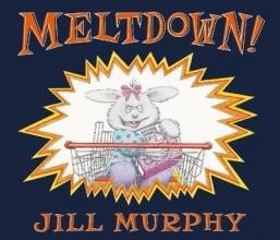 Murphy, Jill Meltdown!